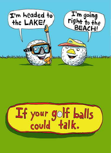 Golf Balls Could Talk