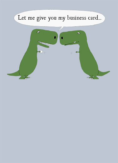 Funny for any time card trex business card from cardfool colourmoves